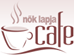 Nők Lapja Cafe cikk: www.nlcafe.hu
